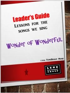 Wonder of Wonderful Parent-Teacher Guide