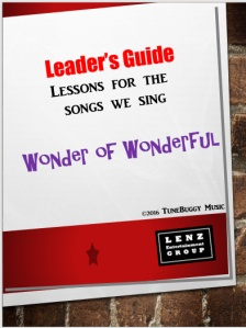 Wonder of Wonderful Parent-Teacher Guide