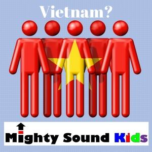 Mighty Sound Kids videos in Vietnam