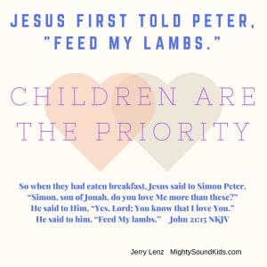 Jesus said Feed My Lambs / Mighty Sound Kids