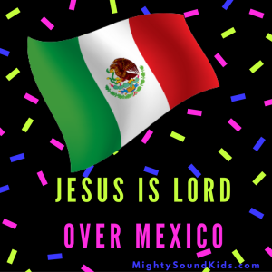 jesus-is-lord-over-mexico